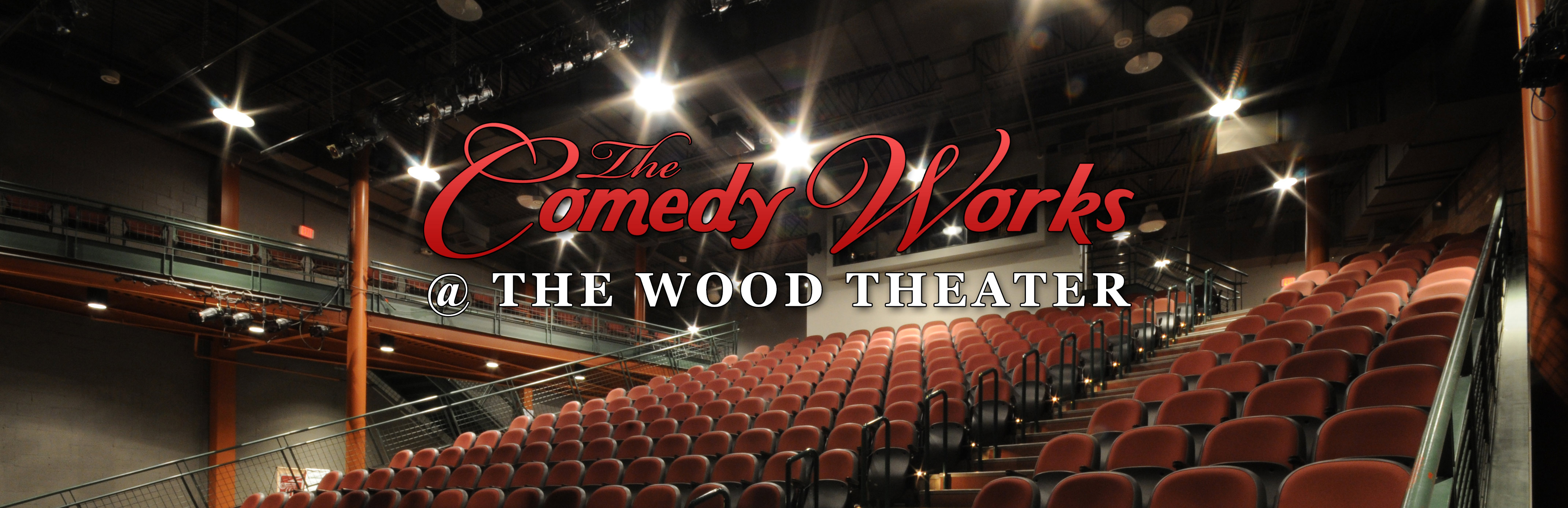 TheComedyWorks - at WOOD THEATRE